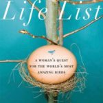 [PDF] [EPUB] Life List: A Woman's Quest for the World's Most Amazing Birds Download