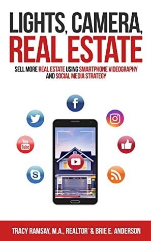 [PDF] [EPUB] Lights, Camera, Real Estate: Sell More Real Estate Using Smartphone Videography and Social Media Strategy Download by Tracy Ramsay
