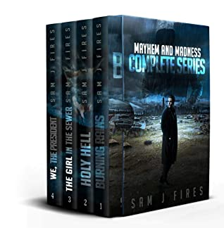 [PDF] [EPUB] Mayhem and Madness Box Set: The Complete Post-Apocalyptic Series (Books 1-4) Download by Sam J Fires