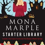 [PDF] [EPUB] Mona Marple Starter Library: Includes Once Upon a Crime and The Ghosts of Mystic Springs Download