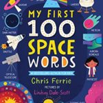 [PDF] [EPUB] My First 100 Space Words (My First STEAM Words) Download