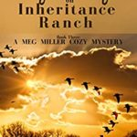 [PDF] [EPUB] Mystery on Inheritance Ranch: Book Three in the Meg Miller Cozy Mystery Series Download