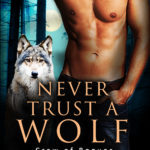 [PDF] [EPUB] Never Trust a Wolf (Crew of Rogues #2) Download