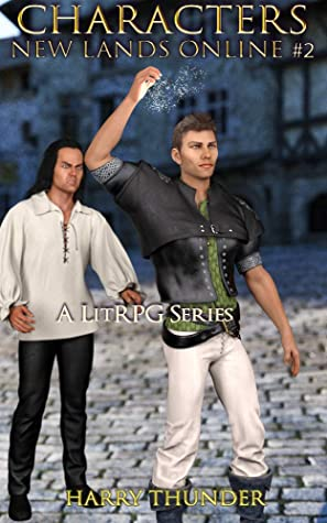 [PDF] [EPUB] New Lands Online Book 2: Characters: A LitRPG Series Download by Harry Thunder