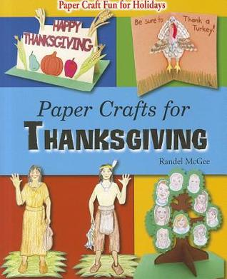 [PDF] [EPUB] Paper Crafts for Thanksgiving Download by Randel McGee