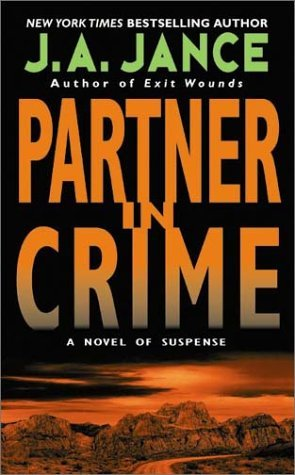 [PDF] [EPUB] Partner in Crime (J.P. Beaumont, #16   Joanna Brady, #10) Download by J.A. Jance