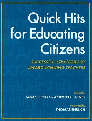 [PDF] [EPUB] Quick Hits for Educating Citizens Download by James L. Perry