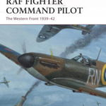 [PDF] [EPUB] RAF Fighter Command Pilot: The Western Front 1939–42 Download