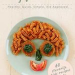 [PDF] [EPUB] Real Food By Two Moms: Healthy. Quick. Simple. Kid Approved. Download