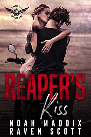 [PDF] [EPUB] Reaper's Kiss: An MC Mafia Romance (Tribal Dogs MC, #3) Download by Noah Maddix