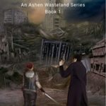 [PDF] [EPUB] Remnants Of Electria: An Ashen Wasteland Series (Book 1) Download