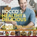 [PDF] [EPUB] Rocco's Healthy and Delicious: More than 200 (Mostly) Plant-Based Recipes for Everyday Life Download