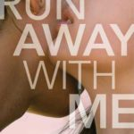 [PDF] [EPUB] Run Away with Me Download