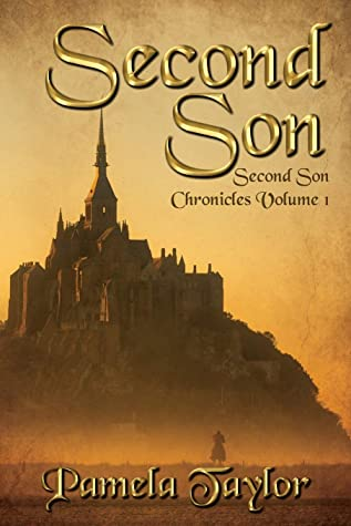 [PDF] [EPUB] Second Son (Second Son Chronicles #1) Download by Pamela   Taylor