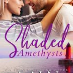[PDF] [EPUB] Shaded Amethysts: A small-town love triangle romance Download