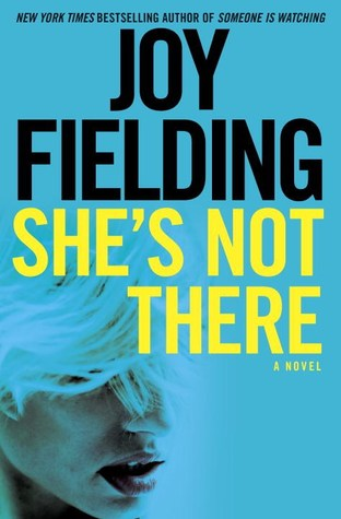 [PDF] [EPUB] She's Not There Download by Joy Fielding