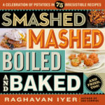 [PDF] [EPUB] Smashed, Mashed, Boiled, and Baked–and Fried, Too!: A Celebration of Potatoes in 75 Irresistible Recipes Download