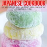 [PDF] [EPUB] Snacks and Desserts Japanese Cookbook: Easy and Delicious Best Snacks and Desserts Recipes from Japan that Anyone Can Cook at Home Download