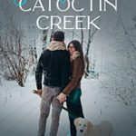 [PDF] [EPUB] Snowfall at Catoctin Creek: A Sweet, Small Town Romance Download
