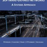 [PDF] [EPUB] Software-Defined Networks: A Systems Approach Download