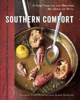 [PDF] [EPUB] Southern Comfort: A Couple of Chefs Cooking Down South Download by Allison Vines-Rushing
