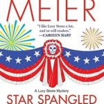 [PDF] [EPUB] Star Spangled Murder (A Lucy Stone Mystery #11) Download