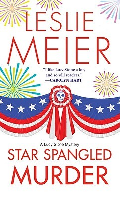 [PDF] [EPUB] Star Spangled Murder (A Lucy Stone Mystery #11) Download by Leslie Meier