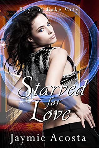[PDF] [EPUB] Starved for Love (Boys of Lake City #2) Download by Jaymie Acosta