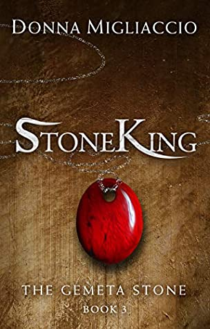 [PDF] [EPUB] StoneKing: Book Three of The Gemeta Stone Download by Donna Migliaccio