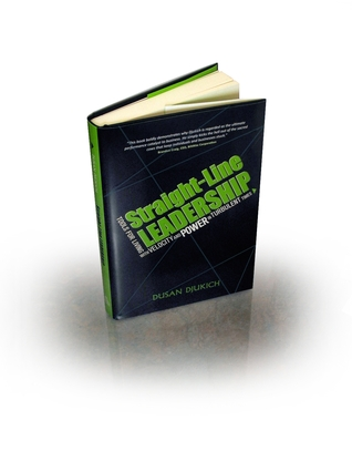 [PDF] [EPUB] Straight-Line Leadership: Tools for Living with Velocity and Power in Turbulent Times Download by Dusan Djukich