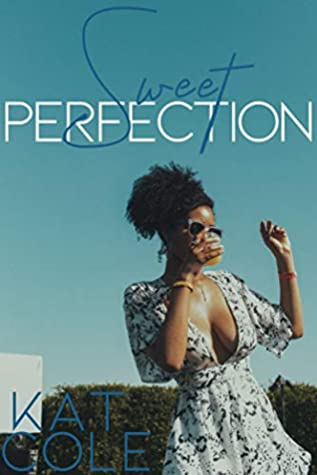 [PDF] [EPUB] Sweet Perfection: A Miller Sisters Novelette Download by Kat Cole