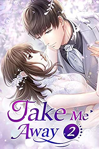 [PDF] [EPUB] Take Me Away 2: First Encounter In Memory Download by Mobo Reader
