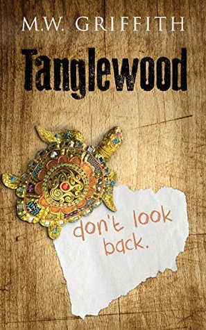 [PDF] [EPUB] Tanglewood (Montana Marrenger) Download by M.W. Griffith