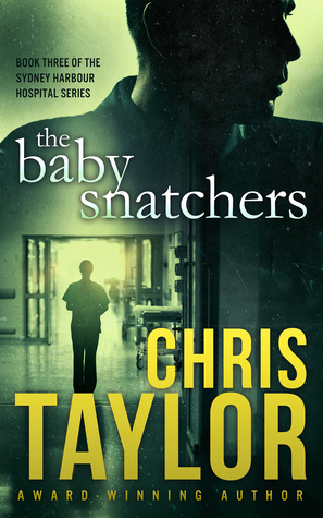[PDF] [EPUB] The Baby Snatchers Download by Chris    Taylor