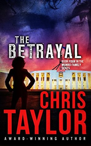[PDF] [EPUB] The Betrayal (The Munro Family #4) Download by Chris    Taylor