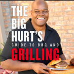 [PDF] [EPUB] The Big Hurt's Guide to BBQ and Grilling: Recipes from My Backyard to Yours Download