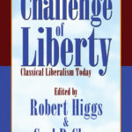 [PDF] [EPUB] The Challenge of Liberty: Classical Liberalism Today Download