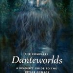 [PDF] [EPUB] The Complete Danteworlds: A Reader's Guide to the Divine Comedy Download