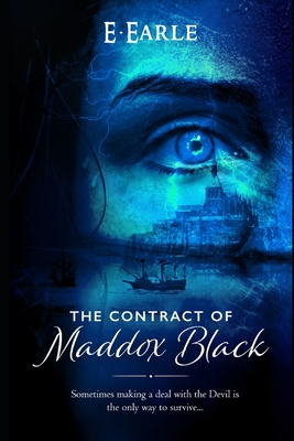 [PDF] [EPUB] The Contract of Maddox Black: The Chronicles of Maddox Black Download by E Earle