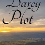 [PDF] [EPUB] The Darcy Plot: A Pride and Prejudice Variation (A Pemberley Romance Book 6) Download