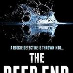 [PDF] [EPUB] The Deep End (The DC Ruby Knight Investigations #1) Download