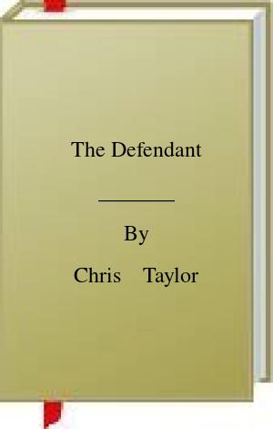 [PDF] [EPUB] The Defendant Download by Chris    Taylor