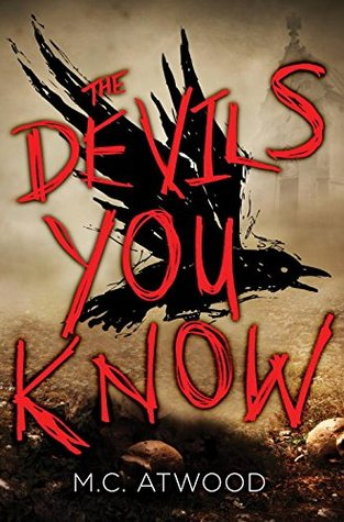 [PDF] [EPUB] The Devils You Know Download by M.C. Atwood