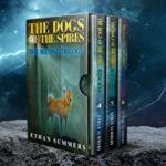 [PDF] [EPUB] The Dogs of the Spires: The Second Trilogy: Books 4-6 in the Post-Apocalyptic Canine Fantasy Series (The Dogs of the Spires: Collections Book 2) Download