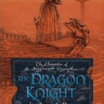 [PDF] [EPUB] The Dragon Knight (The Chronicles of the Imaginarium Geographica, #8) Download