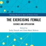 [PDF] [EPUB] The Exercising Female: Science and Its Application Download