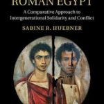 [PDF] [EPUB] The Family in Roman Egypt: A Comparative Approach to Intergenerational Solidarity and Conflict Download