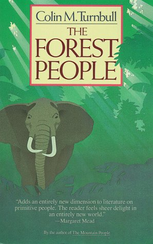 [PDF] [EPUB] The Forest People Download by Colin M. Turnbull