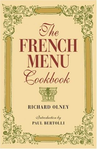 [PDF] [EPUB] The French Menu Cookbook Download by Richard Olney
