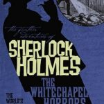 [PDF] [EPUB] The Further Adventures of Sherlock Holmes: The Whitechapel Horrors Download